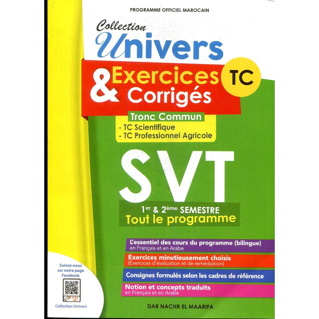 Collection Univers Svt Exercices Corriges Tronc Commun 1er Et 2eme Semestre Almouggar Com